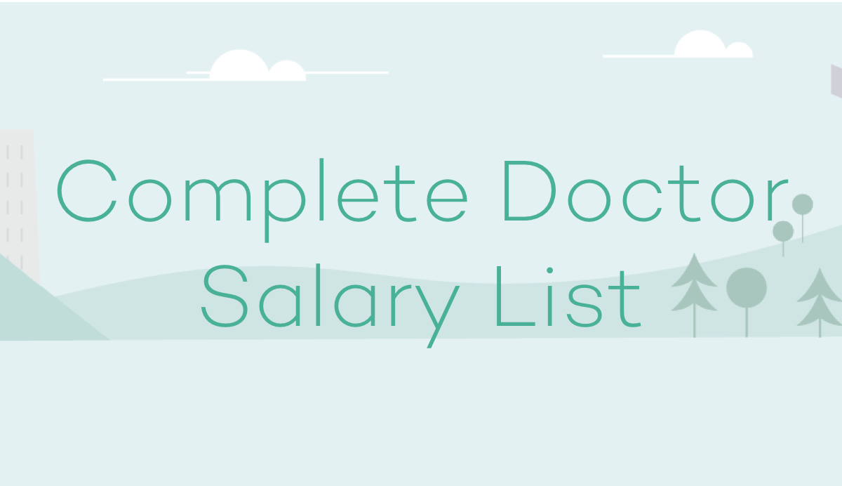 Complete List of Average Doctor Salaries by Specialty