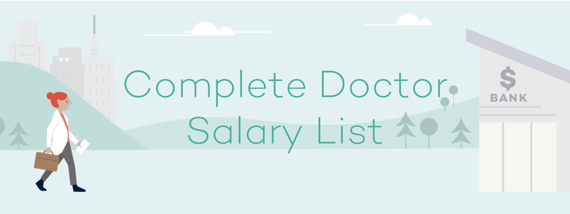 Complete List of Average Doctor Salaries by Specialty [Updated